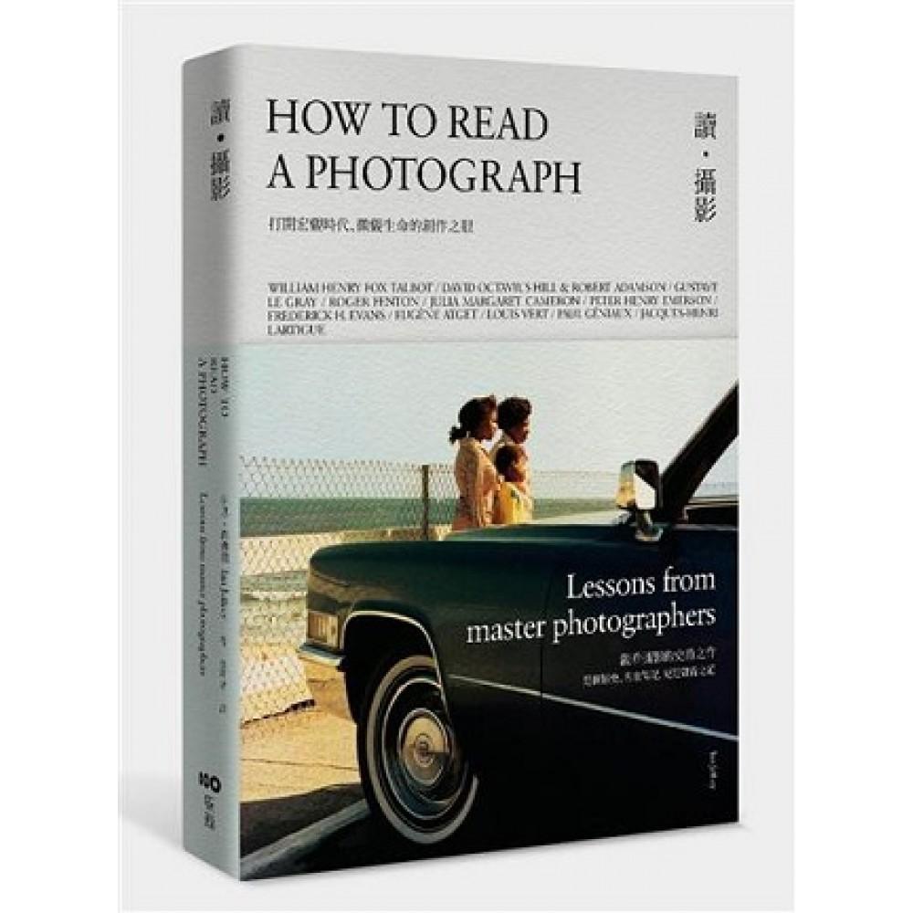 讀˙攝影 打開宏觀時代、微觀生命的創作之眼,觀看攝影的史詩之作