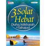 3 SOLAT HEBAT:DUHA, ISTIKHARAH & TAHAJUD