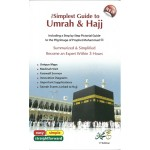 THE SIMPLEST GUIDE TO UMRAH & HAJJ