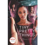 Tiny Pretty Things (TV Tie-in)
