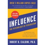 Influence (New and Expanded) : The Psychology of Persuasion