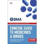 BMA CONCISE GUIDE MEDICINE DRUGS (6TH ED)