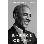 A Promised Land: The Presidential Memoirs Volume 1