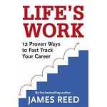 LIFE'S WORK: 12 WAYS