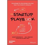 The Startup Playbook : Founder-to-Founder Advice from Two Startup Veterans