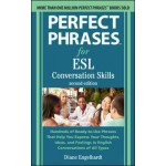 Perfect Phrases for ESL: Conversation Skills, Second Edition