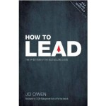 How to Lead: The definitive guide to effective leadership