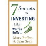 7 SECRETS TO INVESTING LIKE WARREN BUFFE