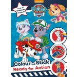 Nickelodeon PAW Patrol Colour and Stick: Ready for Action: Tons of PAWsome stickers!