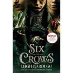 Six of Crows (Netflix Tie-in)