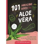 101 Amazing Uses For Alor Vera