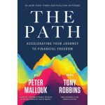 The Path : Accelerating Your Journey to Financial Freedom
