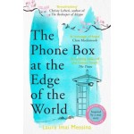 The Phone Box at the Edge of the World: A Moving Story of Grief, Love and Hope for Fans of The Beekeeper of Aleppo