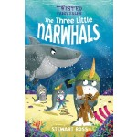 TWISTED FAIRY TALES: THREE LITTLE NARWHALS