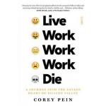 LIVE WORK WORK WORK DIE (UK)