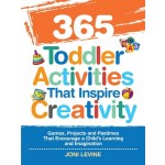 365 TODDLER ACT THAT INSPIRE CREATIVITY