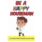 BE A HAPPY HOUSEMAN