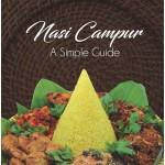 NASI CAMPUR : A SIMPLE GUIDE