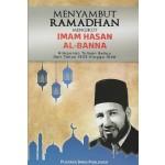 MENYAMBUT RAMADHAN MENGIKUT IMAM HASAN AL-BANNA