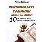 PERSONALITI TAUHIDIK ACUAN AL-QURAN