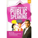 Conquer Your Fear in Public Speaking