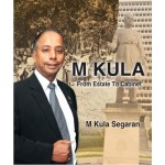 M KULA: FROM ESTATE TO CABINET