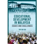 EDUCATIONAL DEVELOPMENT IN MALAYSIA: IS