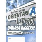 KERTAS MODEL ORIENTASI UPSR SK BAHASA INGGERIS (PEMAHAMAN)