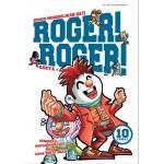 ROGER! ROGER! 10 (TAMAT)
