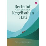 BERTEDUH DARIPADA KEGELISAHAN HATI