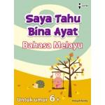 (Umur 6+) Saya Tahu Bina Ayat Bahasa Melayu