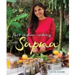 FAST INDIAN COOKING WITH SAPNA ANAND