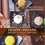 FEASTS OF PENANG: MUSLIM CULINARY HERITAGE