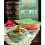 OUR MAMAS' RECIPES:TRADITIONAL PERANAKAN CULTURE IS A UNIQUELY MALAYSIAN