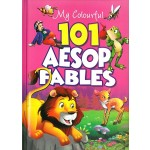 MY COLOURFUL 101 AESOP FABLES