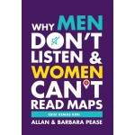 WHY MEN DON'T LISTEN & WOMEN CAN'T READ