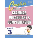 Primary 3 Complete Practice Book for Grammar,Vocabulary & Comprehension
