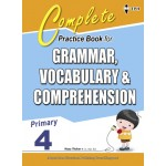 Primary 4 Complete Practice Book for Grammar,Vocabulary & Comprehension