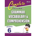 Primary 6 Complete Practice Book for Grammar,Vocabulary & Comprehension