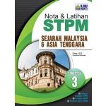 Semester 3 Nota dan Latihan STPM Sejarah Malaysia dan Asia Tenggara