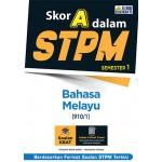 Skor A Dalam STPM Bahasa Melayu (910/1) Semester 1
