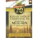 MEMBONGKAR 70 KISAH HIDUP 3 MURSYIDUL AM IKHWANUL MUSLIMIN