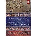MESOPOTAMIA: MEMBONGKAR MISTERI TAMADUN