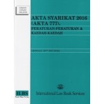 AKTA SYARIKAT 2016 (AKTA 777),PERATURAN PERATURAN & KAEDAH-KAEDAH