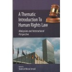 A THEMATIC INTRODUCTION TO HUMAN RIGHTS