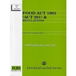 FOOD ACT 1983 (ACT 281) & REGULATIONS