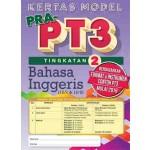 TINGKATAN 2 KERTAS MODEL PRA-PT3 BAHASA INGGERIS