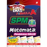 KUNCI EMAS FORMULA A+ SPM MATEMATIK(PENDEKATAN GALUS)