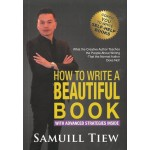 HOW TO WRITE A BEAUTIFUL BOOK