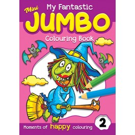 MY FANTASTICS MINI JUMBO COLOURING BK 2